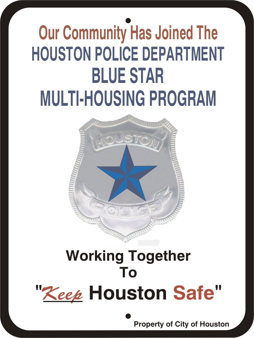 Dover Apartments is certified by Houston Police Department Blue Star Program